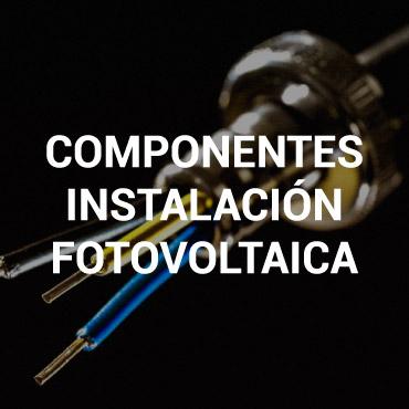 Componentes instalación fotovoltaica